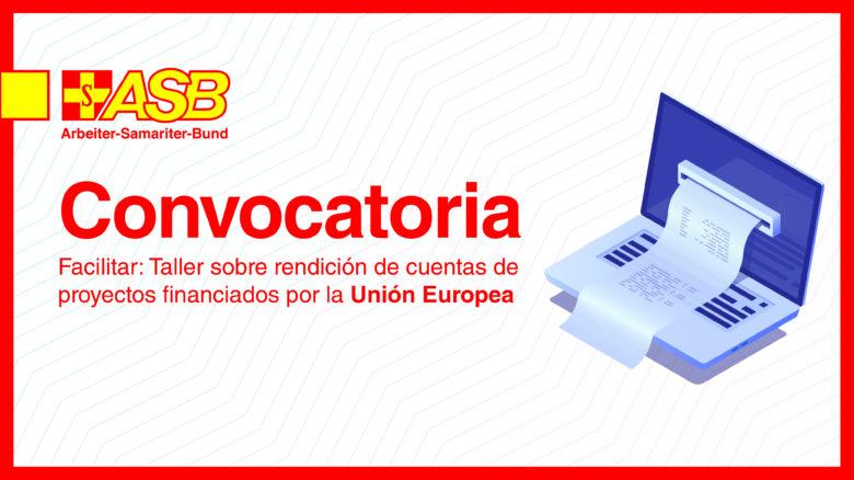 Facilitar Taller sobre Rendición de cuentas de proyectos financiados por la Unión Europea