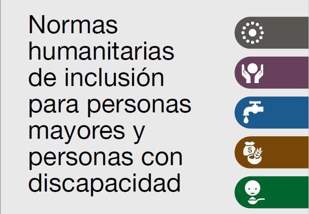 Normas humanitarias de inclusión para personas mayores y personas con discapacidad