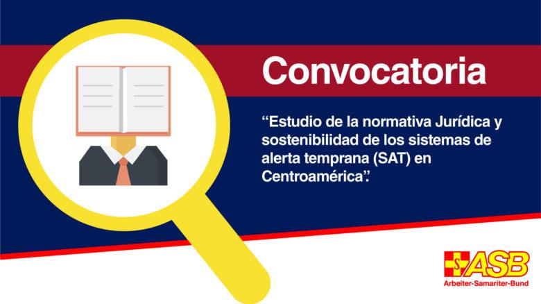 """Consultoría """"Estudio de la normativa Jurídica y sostenibilidad de los sistemas de alerta temprana (SAT) en Centroamérica""""."""