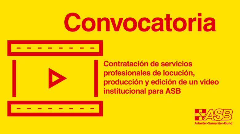 Contratación de servicios profesionales de locución, producción y edición de un video institucional para ASB