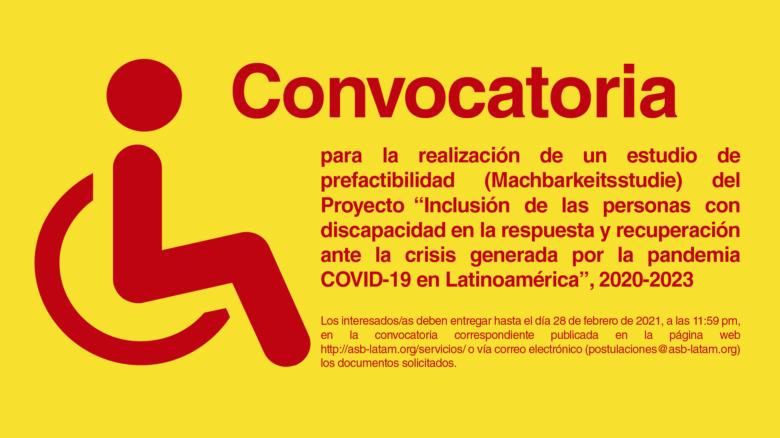 """Estudio de Prefactibilidad (Machbarkeitsstudie) del Proyecto """"Inclusión de las personas con discapacidad en la respuesta y recuperación ante la crisis generada por la pandemia COVID-19 en Latinoamérica"""", 2020-2023"""