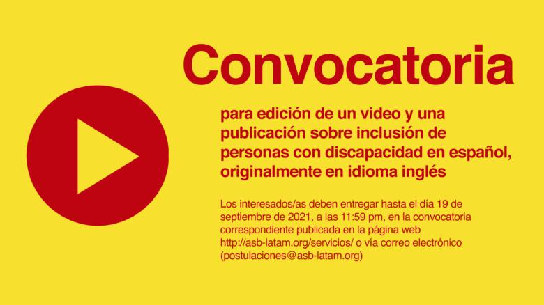 Consultoría para edición de un video y una publicación sobre inclusión de personas con discapacidad en español, originalmente en idioma inglés